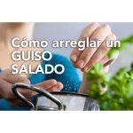 Cómo arreglar un guiso salado