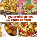 7 guarniciones para platos de fiesta