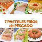 7 pasteles fríos de pescado