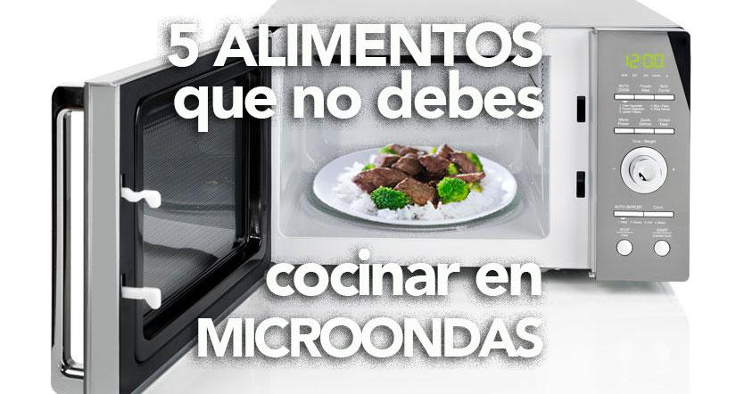 5 alimentos que no debes cocinar en microondas divina cocina for Cocinar en microondas