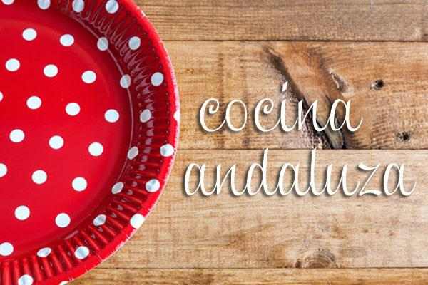 Cocina Andaluza   Recetas Andaluzas De Hoy Y De Siempre Divina Cocina Categoria