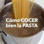Cómo cocer la pasta correctamente