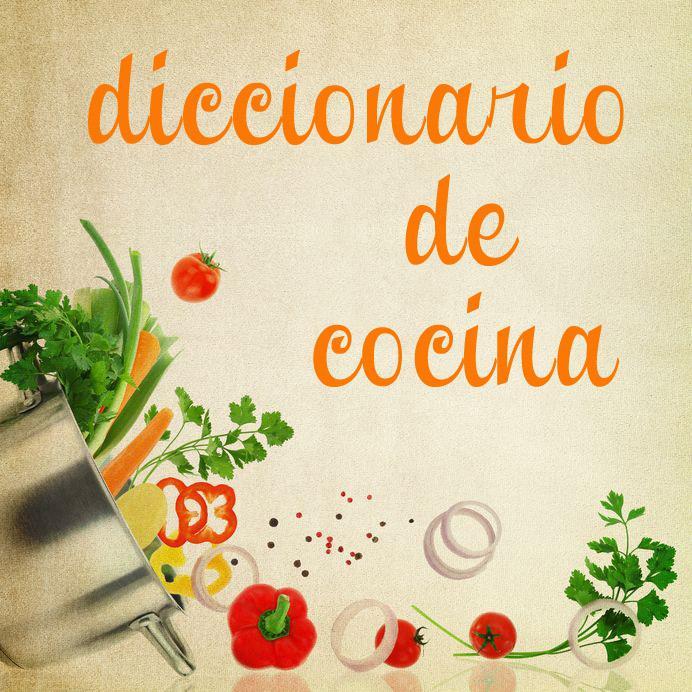 Pequeño diccionario de cocina