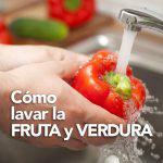 Cómo lavar la fruta y verdura