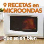 9 recetas en microondas que salen bien