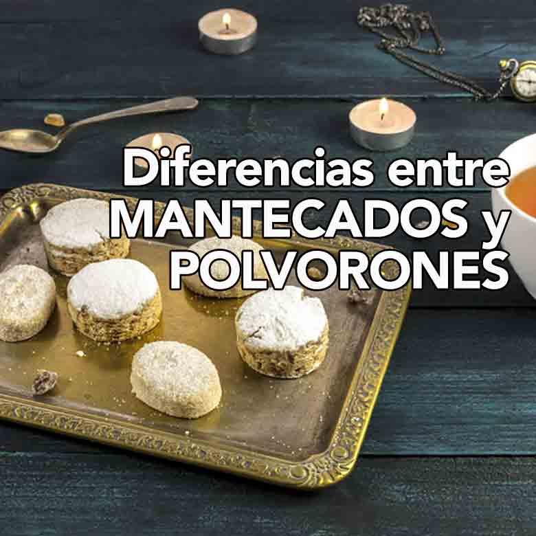 ¿Cuáles son las diferencias entre mantecados y polvorones?