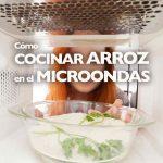 Cómo cocinar arroz en el microondas
