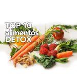 TOP 10 alimentos detox para tu dieta