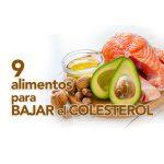9 alimentos para bajar el colesterol