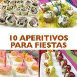 10 aperitivos fáciles para invitados y fiestas