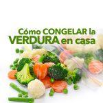 Cómo congelar la verdura en casa