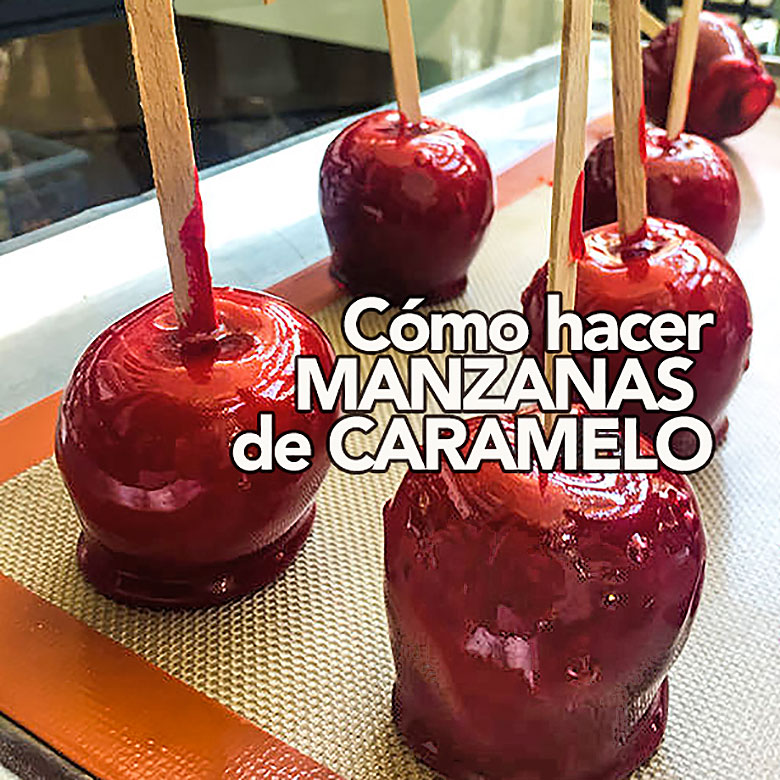 COMO HACER MANZANAS DE CARAMELO