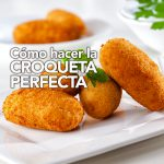 Secretos de la croqueta perfecta