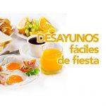 9 desayunos fáciles y especiales