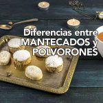 Cuáles son las diferencias entre mantecados y polvorones