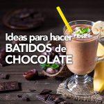 Varias recetas de batido de chocolate