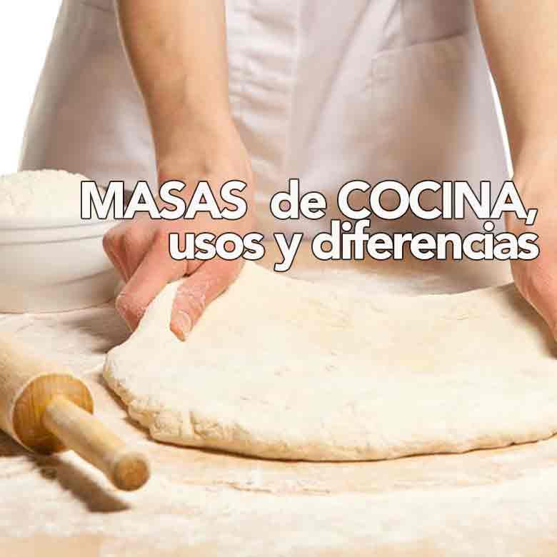 Masas de cocina, diferencias y usos