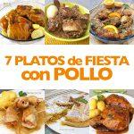 7 platos de fiesta con pollo