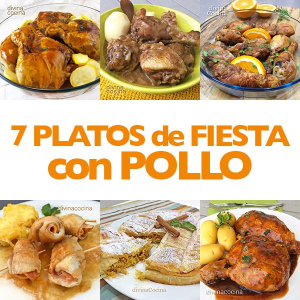 7 Platos De Fiesta Con Pollo Receta De Divina Cocina