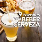 9 razones para beber cerveza (con moderación)