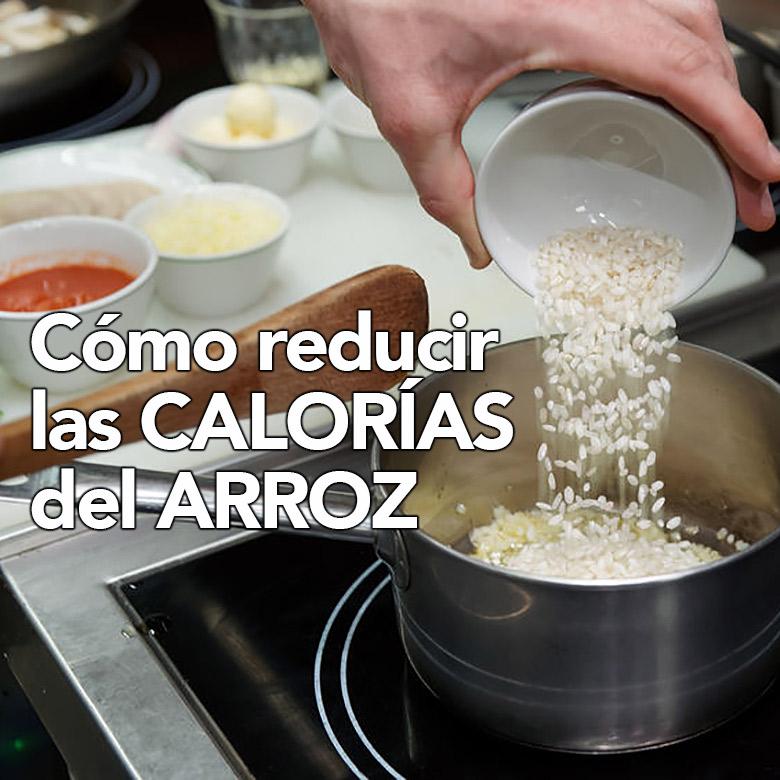 reducir las calorias del arroz