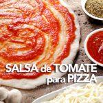 Salsa de tomate para pizza y otros platos
