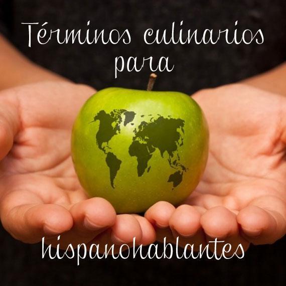 Términos culinarios para hispanohablantes