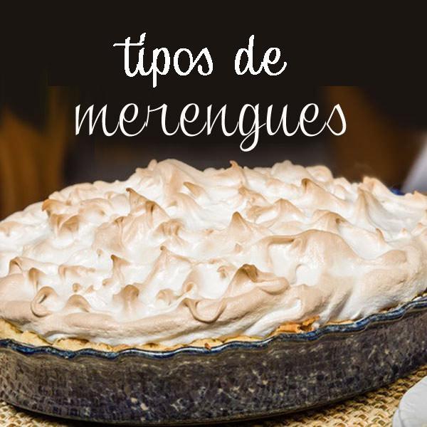 tipos de merengues y recetas